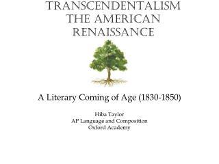 Transcendentalism The American Renaissance