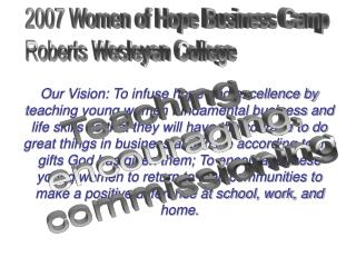 2005 Women of Hope Business Camp Roberts Wesleyan College February 21-25, 2005