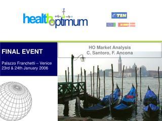 HO Market Analysis C. Santoro, F. Ancona