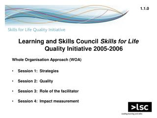 Learning and Skills Council  Skills for Life  Quality Initiative 2005-2006