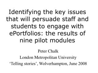 Peter Chalk London Metropolitan University 'Telling stories', Wolverhampton, June 2008