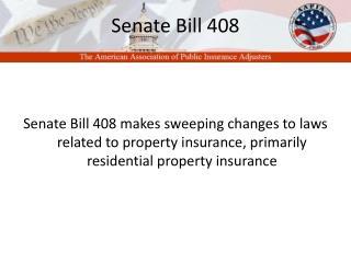 Senate Bill 408