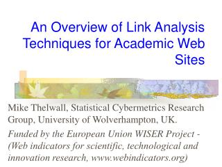 An Overview of Link Analysis Techniques for Academic Web Sites