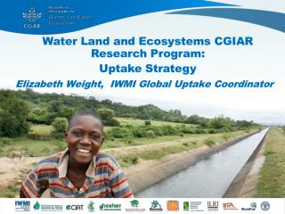 Water Land and Ecosystems CGIAR Research Program: Uptake Strategy