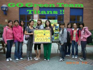 GO Green Team Titans !!