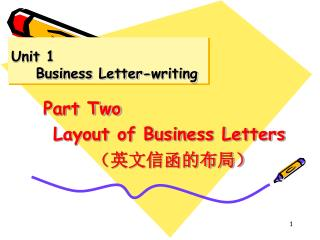 Unit 1       Business Letter-writing