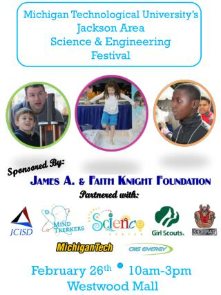 Michigan Technological University's Jackson Area Science & Engineering Festival