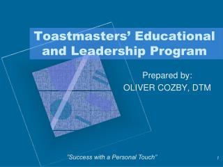Toastmasters  Educational and Leadership Program