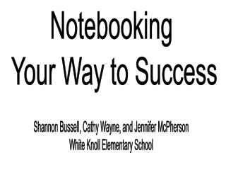 Notebooking  Your Way to Success