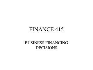 FINANCE 415
