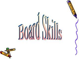 Board Skills