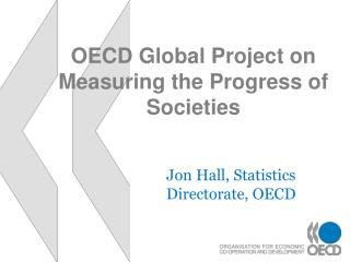 OECD Global Project on Measuring the Progress of Societies