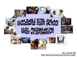 Mrs. Jennifer Hill Work-Based Learning Instructional Leader