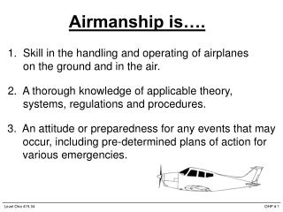 Airmanship is….