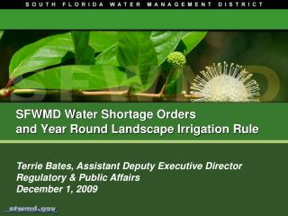 SFWMD Water Shortage Orders  and Year Round Landscape Irrigation Rule