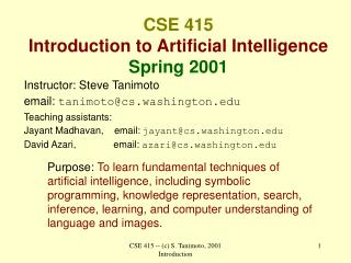CSE 415   Introduction to Artificial Intelligence Spring 2001