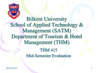 THM 415 Mid-Semester Evaluation