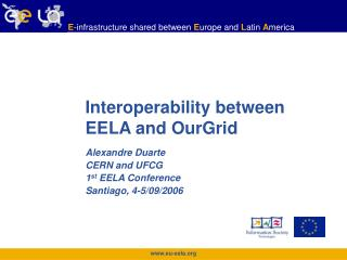 Interoperability between  EELA and OurGrid