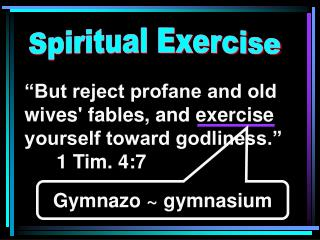 Spiritual Exercise