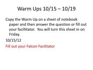 Warm Ups 10/15 – 10/19