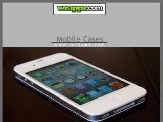 Create Personalized Mobile Cases at Wrappz
