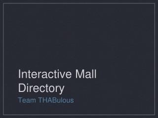 Interactive Mall Directory