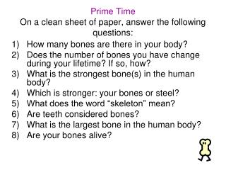 Prime Time On a clean sheet of paper, answer the following questions: