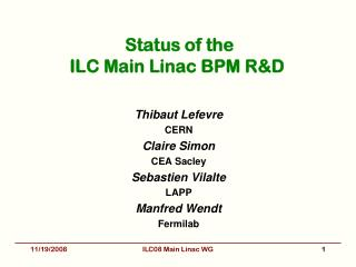 Status of the  ILC Main Linac BPM R&D