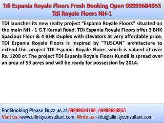TDI Residential Project Sonepat 09999684166 Tdi Espania Roya
