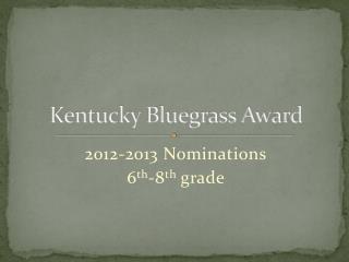 Kentucky Bluegrass Award