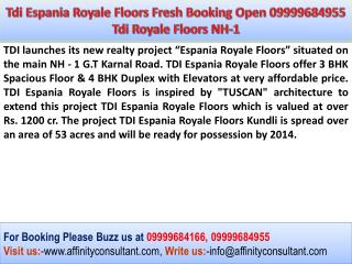 Tdi Espania Royale Floors 3/4 BHK(Duplex)|TDI Floors Sonepat