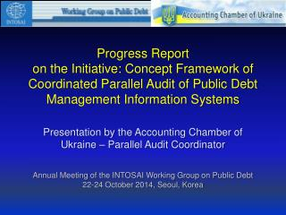 Presentation by the Accounting Chamber of Ukraine – Parallel Audit Coordinator
