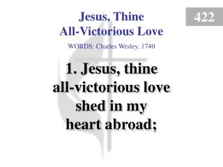 Jesus, Thine All-Victorious Love (1)