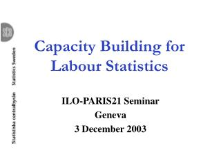 Capacity Building for Labour Statistics