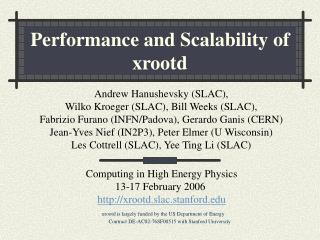Performance and Scalability of xrootd