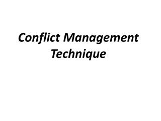 Conflict Management Technique