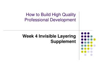 How to Build High Quality Professional Development