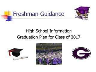 Freshman Guidance
