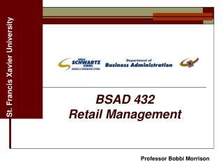 BSAD 432  Retail Management