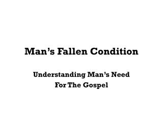 Man's Fallen Condition