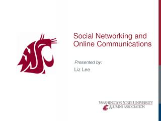 Social Networking and Online Communications