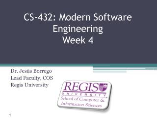 CS-432: Modern Software Engineering Week 4