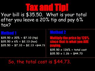 Your bill is $35.50.  What is your total after you leave a 20% tip and pay 6% tax?