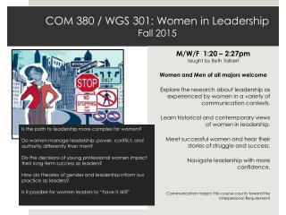 COM 380 / WGS 301: Women in Leadership Fall 2015