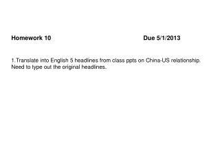 Homework 10Due 5/1/2013