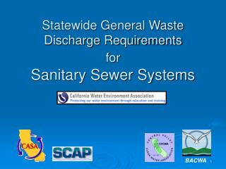 Statewide General Waste Discharge Requirements  for Sanitary Sewer Systems
