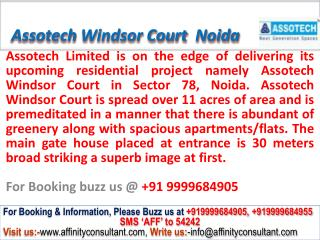 Assotech Windsor Court Apartments Sec 78 Noida@09999684905