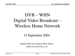 DVB – WHN Digital Video Broadcast – Wireless Home Network