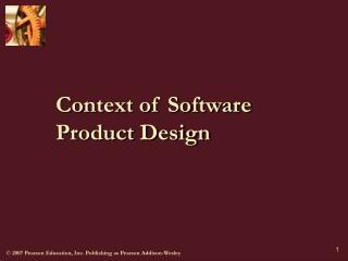 Context of Software Product Design