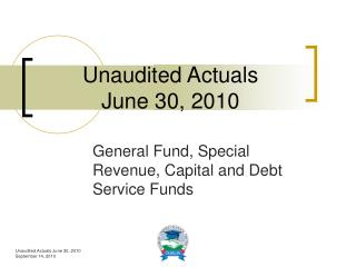Unaudited Actuals  June 30, 2010